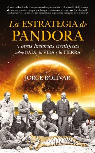 Estrategia de Pandora (Divulgación científica) por Jorge Bolívar
