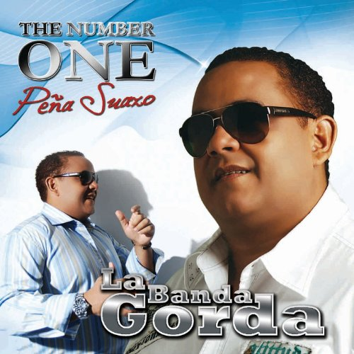 Dejenme Dar Ese Gusto by Su Banda Gorda Jose Pena Suazo on