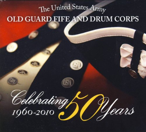 celebrating-50-years-old-guard-fife-drum-corps