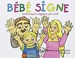 Bébé signe - Premiers signes en LSF de Monica Companys