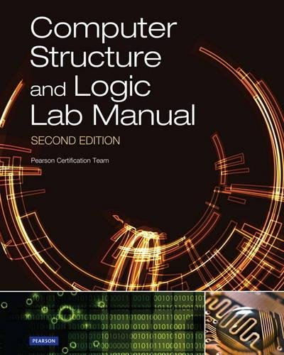Computer Structure and Logic Lab Manual por David L. Prowse
