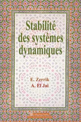Stabilité des systèmes dynamiques par El Hassan Zerrik