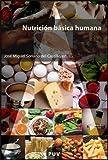 Nutrición básica humana (Educació. Sèrie Materials)