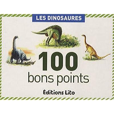 100 bons points : Les dinosaures