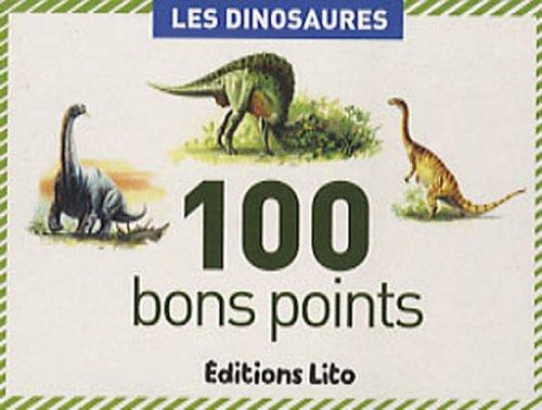 100 bons points : Les dinosaures par Olivier Nadel