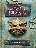 La bible des gnomes & farfadets