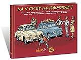 La 4CV et la Dauphine !...