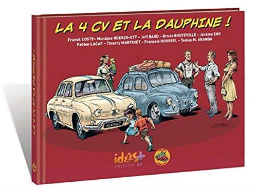 La 4CV et la Dauphine !