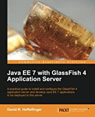 Java EE 7 with GlassFish 4 Application Server (English Edition)