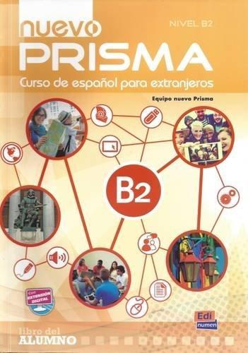 Nuevo prisma. B2. Libro del alumno. Per le Scuole superiori. Con espansione online
