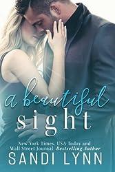 A Beautiful Sight by Sandi Lynn (2016-08-14)