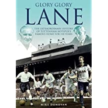 Home Is Where the Hart Is: A History of Tottenham Hotspur's White Hart Lane
