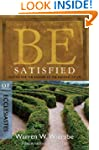 Be Satisfied (Ecclesiastes): Looking...