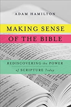Making Sense of the Bible: Rediscovering the Power of Scripture Today par [Hamilton, Adam]