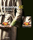 Image of Photoshop CC: Pour PC et Mac
