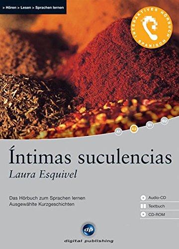 Intimas suculencias. Das Hörbuch zum Sprachen lernen. CD mit Textbuch und CD-ROM (Lernmaterialien)