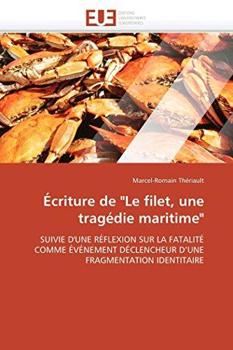 Écriture de 'le filet, une tragédie maritime'