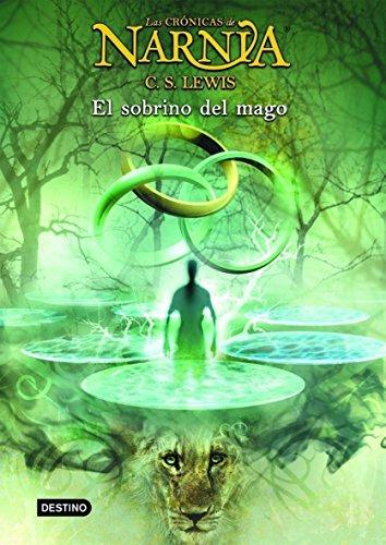 El sobrino del mago: Las Crónicas de Narnia 1 Cometa +10