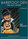 BAREFOOT GEN #2: THE DAY AFTER: Day After v. 2