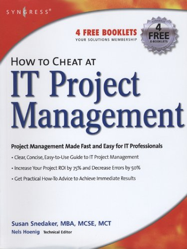 How to Cheat at IT Project Management (English Edition) por Susan Snedaker