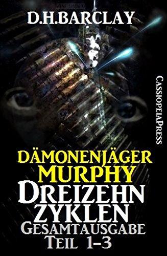 Dämonenjäger Murphy: Dreizehn Zyklen (Gesamtausgabe)