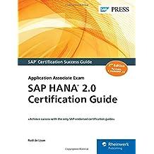 SAP HANA 2.0 Certification Guide: Application Associate Exam (SAP PRESS: englisch)