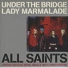 Under The Bridge / Lady Marmalade [CD 2]
