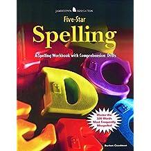 Goodman's Five-Star Spelling : A Spelling Workbook with Comprehension Drills by Burton Goodman (2002-01-11)