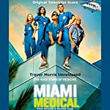 Miami Medical: Original Television Score: Pilot Episode (Unused Cues)