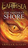 The Farthest Shore (Earthsea Cycle, Band 3)