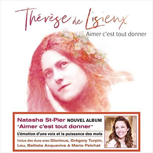 Aimer c'est tout donner - Therese de Lisieux