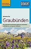 DuMont Reise-Taschenbuch Reiseführer Graubünden: mit Online Updates als Gratis-Download
