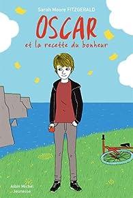 Oscar et la recette du bonheur par Sarah Moore Fitzgerald