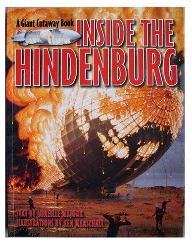Inside the Hindenburg (A Giant Cutaway Book)