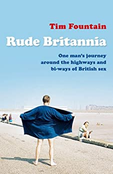 Rude Britannia by [Fountain, Tim]
