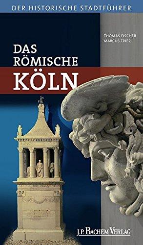 Das römische Köln