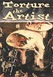 Torture the Artist (English Edition)
