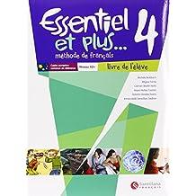 Essentiel 4 Et Plus Livre L'Élève Santillana Français - 9788492729296