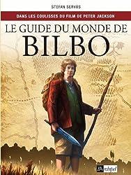 Guide du monde de Bilbo: Dans les coulisses du film de Peter Jackson