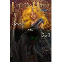 Good Vs. Evil: Fantastic Horror: Volume 4