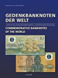 Gedenkbanknoten der Welt - Commemorative Banknotes of the World: Katalog mit aktuellen Bewertungen - Catalogue and Price Guide