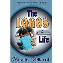 The Logos Life: (Missionary Stories) (English Edition)