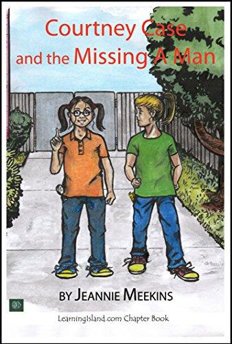 Elitetorrent Descargar Courtney Case and the Missing A-Man (Courtney Case Mysteries Book 4) Infantiles PDF
