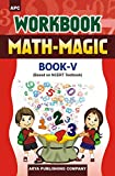 Workbook Math Magic V (Based on NCERT Textbooks)