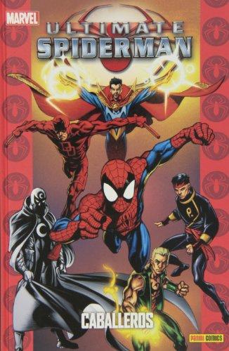 Spiderman 20. Caballeros (Ultimates)