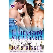 Il Fidanzato Miliardario (Italian Edition)