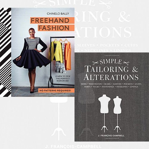 Simple Tailoring & Alterations and Freehand Fashion [Hardcover] 2 Books Bundle Collection - Hems - Waistbands - Seams - Sleeves - Pockets - Cuffs - Darts - Tucks - Fastenings - Necklines - Linings, Learn to Sew the Perfect Wardrobe - No Patterns Required! by J. Francois-Campbell (2016-11-09)
