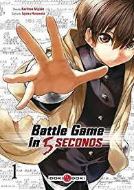 Battle game in 5 seconds, tome 1 par Miyako Kashiwa