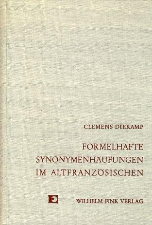 Formelhafte Synonymenhäufungen in der altpoitevinischen Urkundensprache