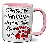 PAPAYANA 1015 - Scheiss-Valentinstag - Beidseitig Bedruckte Tasse 325ml 11oz - Große Farbauswahl - Pink